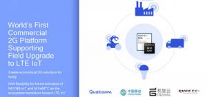 Qualcomm和机智云合作 打造全球首个可支持远程升级至LTE IoT的商用物联网开发平台